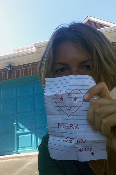 Note for Mark's first day of school (Mark took this picture at the end of the day, when coming home)